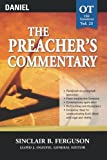 The Preacher's Commentary - Vol. 21- Daniel (0785247955) by Ferguson, Sinclair B.