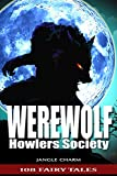 Horror Thriller Suspense Novels Books - HOWLERS SOCIETY: Horror, Thriller, Suspense, Mystery, Death, Murder, Suspicion, Horrible, Murderer, Psychopath, ... Haunted, Crime, Halloween (108 Fairy Tales)