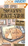 Write Part-Time: $2,000 a Month Writi...