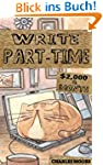 Write Part-Time: $2,000 a Month Writi...