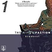 The Minus Faction - Episode One: Breakout, The Minus Faction, Bookn 1   Rick Wayne