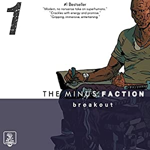 The Minus Faction - Episode One Audiobook