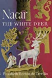 img - for Nacar: The White Deer book / textbook / text book
