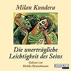 Die unerträgliche Leichtigkeit des Seins (       ungekürzt) von Milan Kundera Gesprochen von: Heikko Deutschmann