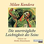 Die unerträgliche Leichtigkeit des Seins | Milan Kundera