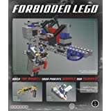 Forbidden LEGO: Build the Models Your Parents Warned You Againstby Ulrik Pilegaard