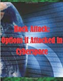 Hack Attack: Options if Attacked in Cyberspace