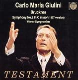Carlo Maria Giulini / Anton Brukner Symphonie N 2 (Version De 1877)