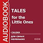 Tales for the Little Ones [Russian Edition] | IDDK