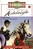 A Horse for Christmas (Thoroughbred: Ashleigh, No. 2) (0061065420) by Campbell, Joanna