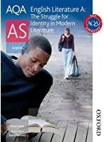 AQA English Literature A AS: The Struggle for Identity in Modern Literature: Student's Book