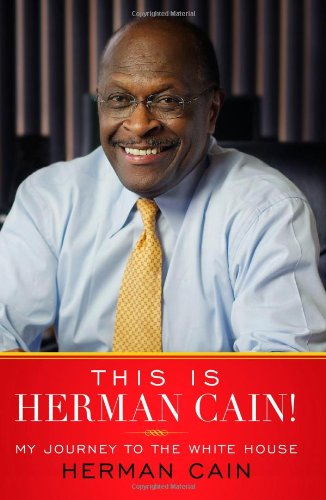 Image for This Is Herman Cain!: My Journey to the White House