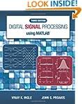 Digital Signal Processing Using MATLAB�