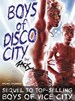 Boys of Disco City (Bruno Gmunder Verlag)