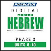 Hebrew Phase 3, Unit 06-10: Learn to Speak and Understand Hebrew with Pimsleur Language Programs |  Pimsleur