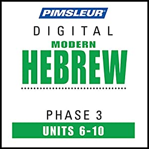 Hebrew Phase 3, Unit 06-10 Hörbuch