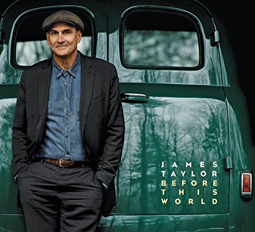 James Taylor - Before This World - Zortam Music