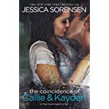 The Coincidence of Callie & Kayden ~ Jessica Sorensen