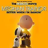 MEGHAN TRAINOR - BETTER