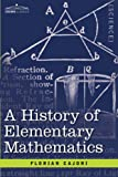 A History of Elementary Mathematics by Florian Cajori