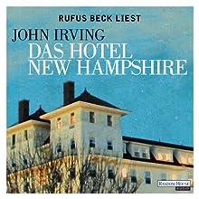 Das Hotel New Hampshire Hörbuch von John Irving Gesprochen von: Rufus Beck