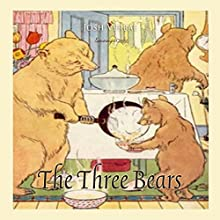 The Three Bears (       UNABRIDGED) by Josh Verbae Narrated by Josh Verbae