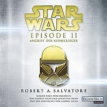 Angriff der Klonkrieger (Star Wars Episode 2) Hörbuch von R. A. Salvatore Gesprochen von: Philipp Moog