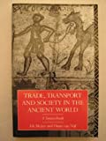 img - for Trade, Transport and Society in the Ancient World: A Sourcebook book / textbook / text book