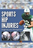 img - for Sports Hip Injuries: Diagnosis and Management book / textbook / text book