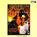 Sugarplum Dead: A Death on Demand Mystery (       UNABRIDGED) by Carolyn Hart Narrated by Kate Reading