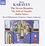 Karayev: Seven Beauties [Dmitry Yablonsky, Royal Philharmonic Orchestra] [Naxos: 8.573122]