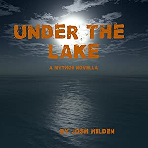 Under the Lake: A Mythos Story Audiobook