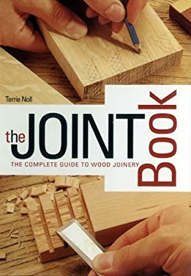 Joint Book: The Complete Guide to Wood Joinery from Chartwell Books