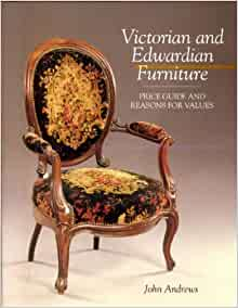 Victorian edwardian furniture price guide and reasons for Furniture valuation guides