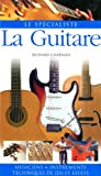 La Guitare (French Edition) (2700013700) by Richard Chapman