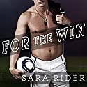 For the Win: Perfect Play, Book 1 Audiobook by Sara Rider Narrated by Elizabeth Hart