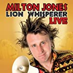 Milton Jones Live: Lion Whisperer Tour | Milton Jones