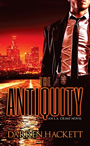 The Antiquity: An L.A. Crime Novel