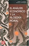 El anlisis econmico y la filosofa moral (Economia) (Spanish Edition)