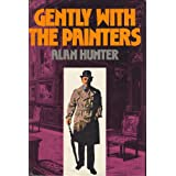 Gently With the Paintersby Alan Hunter