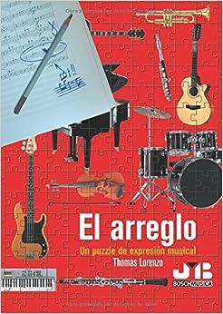 Tratado de arreglos y orquestacion, musica moderna (Spanish Edition