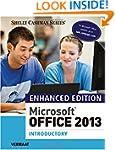 Enhanced Microsoft� Office 2013: Intr...