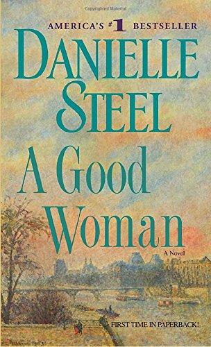 A Good Woman: A Novel, Steel, Danielle