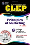 CLEP Principles of Marketing w/ CD-ROM (CLEP Test Preparation) (0738601179) by Finch, James E.