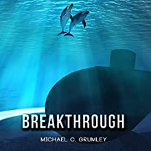 Breakthrough Audiobook by Michael C. Grumley Narrated by Meghan Wolf