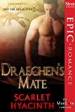 Draechen's Mate [Chronicles of the Shifter Directive 2] (Siren Publishing Epic, ManLove)