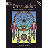 Dreamcatchers Stained Glass Coloring Book (Dover Design Stained Glass Coloring Book) ~ Marty Noble