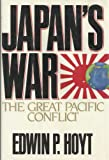 Japan's War: The Great Pacific Conflict, 1853-1952 (0070306125) by Hoyt, Edwin Palmer