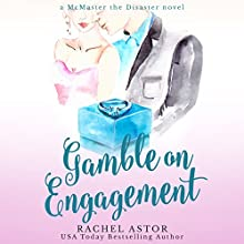 Gamble on Engagement Audiobook by Rachel Astor Narrated by Angele Masters