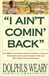 img - for I Ain't Comin Back book / textbook / text book
